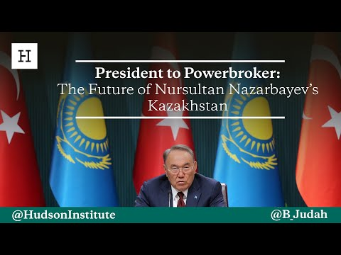 President to Powerbroker: The Future of Nursultan Nazarbayev's Kazakhstan