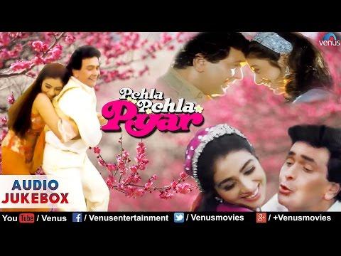Pehla Pehla Pyar Full Songs | Rishi Kapoor, Tabbu || Audio Jukebox