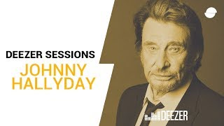 Johnny Hallyday - Deezer Session