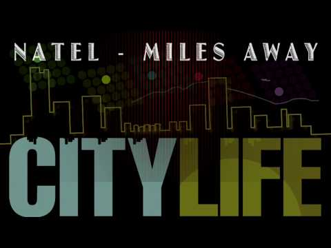 Natel  - Miles Away (City Life Riddim)