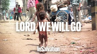 InSalvation - Lord, We Will Go