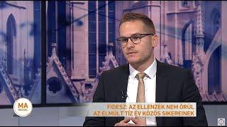 Fidesz: Az ellenzék nem örül az elmúlt tíz év közös sikereinek