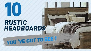 Rustic Headboards // New & Popular 2017