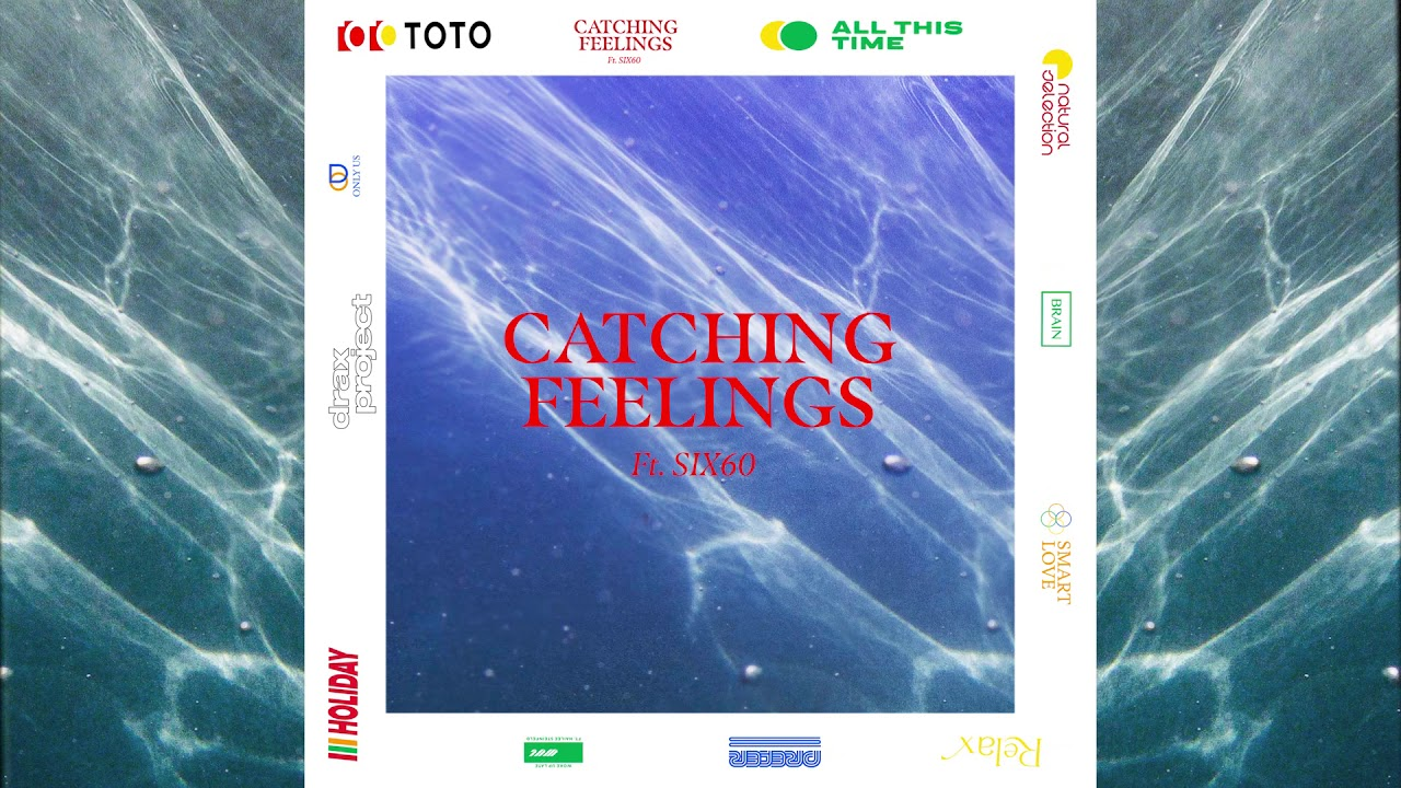 Drax Project Catching Feelings Lyrics Genius Lyrics