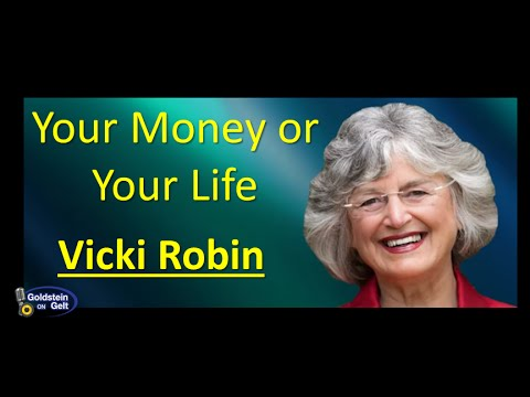 Vicki Robin – Your Money or Your Life – interview – Goldstein on Gelt