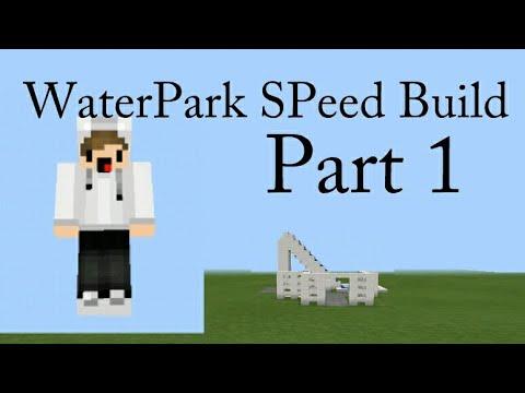 Minecraft PE Speed Build - WaterPark Part 1