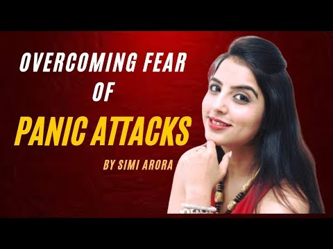 Tips on Overcoming Fear of Panic Attacks | How to Overcome Fear of Panic Attacks | Prevent Panic