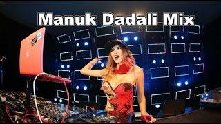 VIDEO DJ MANUK DADALI
