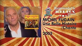 Michel Fugain - Une Belle Histoire/ Chante (Symphonic Show 2005)