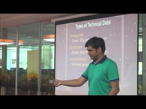 Technical Debt - Tushar at Software Architects Bangalore