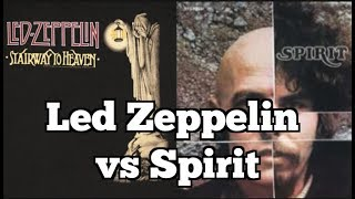 LED ZEPPELIN vs SPIRIT Lawsuit | Stairway To Heaven Comparison