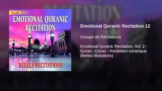 Emotional Quranic Recitation 12