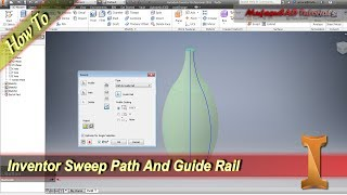 Inventor Tutorial Sweep Path And Guide Rail