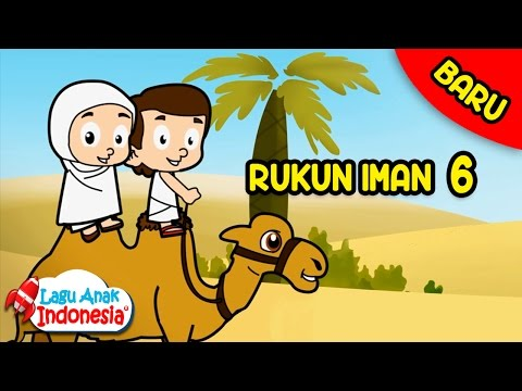 Lagu Anak Islami - Lagu Anak Indonesia - Rukun Iman
