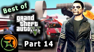 The Very Best of GTA V | Part 14 | AH | Achievement Hunter