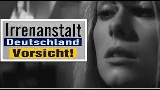 Deutschland und seine IRREN  ----  PREVIEW