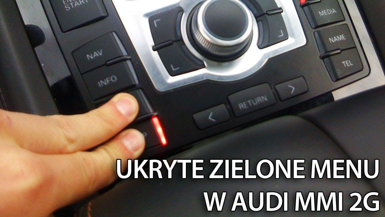 Jak uruchomić ukryte zielone menu serwisowe w Audi MMI 2G ...
