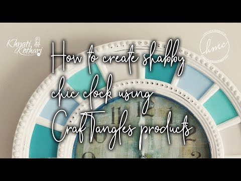 How To Alter A Clock Using CrafTangles Chalk Paints [DIY Start To End Tutorial]