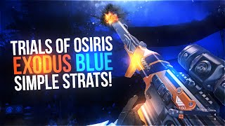Destiny: Trials of Osiris Simple Strats (Exodus Blue Edition)