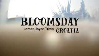 Bloomsday Croatia Trivia #2