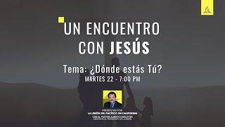 UN ENCUENTRO CON JESÚS - Tema #4 ¿Dónde estás tu?