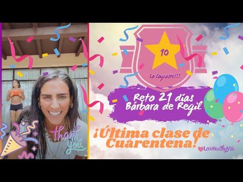 Reto 21 dias Bárbara de Regil   ÚLTIMA CLASE DE CUARENTENA!