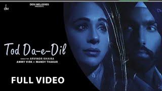 Tod da e dil song | asi pinjare ch reh ke tenu pyaar | tu pathar dil da ae , latest punjabi song