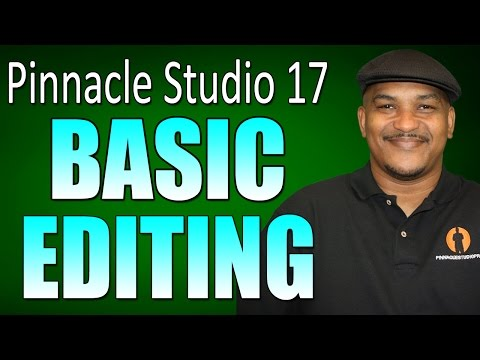 Pinnacle Studio 17 Ultimate - Basic Editing Tutorial