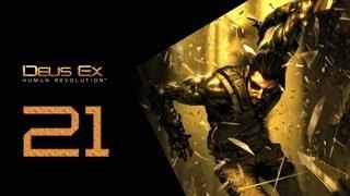 Deus Ex Human Revolution Прохождение Часть 21