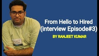 INTERVIEW SESSION Episode 3 URDU & HINDI  BY RANJEET KUMAR