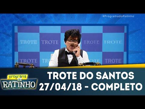 Trote Do Santos Completo | Programa Do Ratinho (27/04/18)