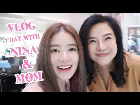 LIFESTYLE || VLOG: Nina & Mom [Mother's Day Edition] || NinaBeautyWorld - วันที่ 06 Aug 2018