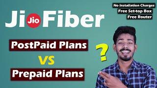 Jiofiber Postpaid Plans Launched - Is it better than Jiofiber Prepaid Plans ?