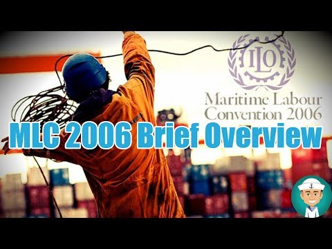 Maritime Labour Convention Brief Overview