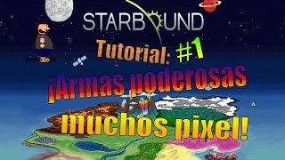 Granja: Armas Poderosas y Dinero facil (pixel ) [Starbound] #1