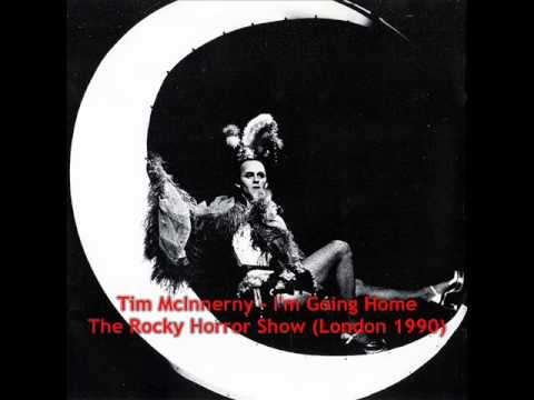 Tim McInnerny  I'm Going Home The Rocky Horror