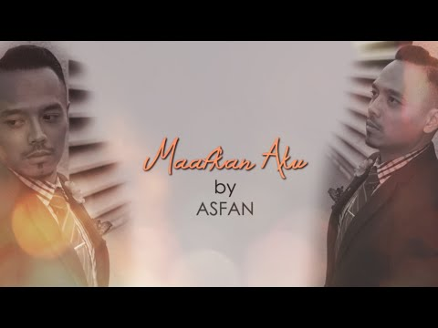ASFAN - Maafkan Aku (OST 'Rindu Awak 200%') (Lirik Video Official)