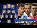 El Once Ideal y Los 15 Mejores Goles de la Champions League 2016/17