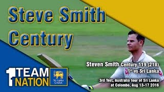Steven Smith 119 Runs - 3rd Test, Australia tour of Sri Lanka 2016