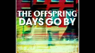 The Offspring - Days Go By (DOWNLOAD HQ)