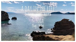 Day in the life - Living In Greece - Yoga Teachers - Plant Based