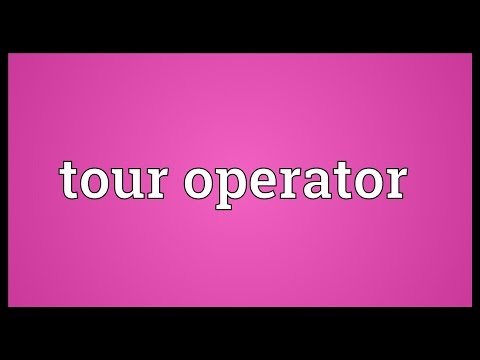 Tour operator Meaning