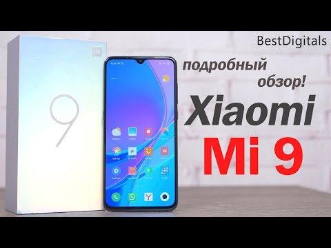 Обзор Xiaomi Mi 9 - лучший на начало года? Разбираемся!