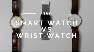 Should you Replace Your Wrist Watch for a Smart Watch