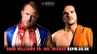 SEPW Classic Content | Doug Williams vs Mr. Wicked | 28/10/2017