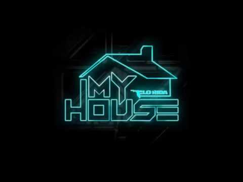 song|welcome to my house