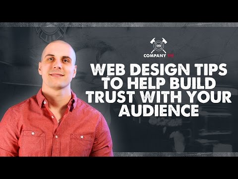 Web Design Tips to Help You Build Trust with Your Audience