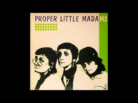 Proper Little Madams - They're Selling... (1982)