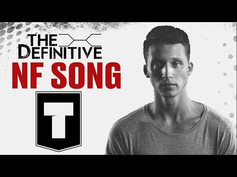 The Definitive NF Song