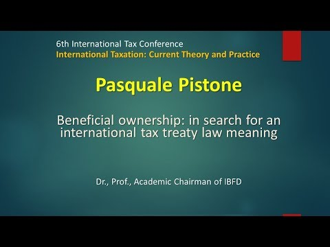 Pasquale Pistone on Beneficial ownership: in search for an international tax treaty law meaning